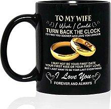 o My Wife Mug - I Wish I Could Turn Back The Clock
