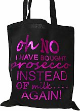 Oh No I Have Bought Prosecco Shopping Bag (Black