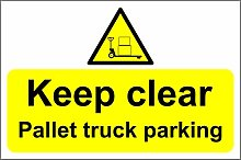 Pallet truck parking keep clear safety sign -