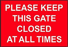 Please close the gate behind you METAL SIGN, WALL,