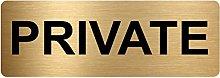 Private Sign-Brushed Gold Aluminium Metal-Warning