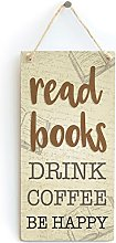 Read Books Drink Coffee & BE Happy - Reading Gift