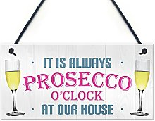 RED OCEAN Always Prosecco O'clock At Our House