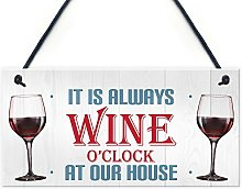RED OCEAN Always Wine O'clock At Our House