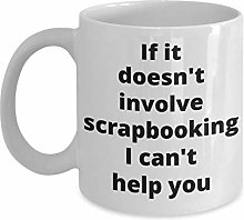 Scrapbooking Coffee Mug Funny Gift Idea for