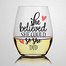 She Believed She Could So She Did Crystal Stemless