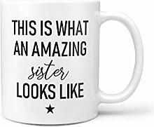 Sister Gifts for Sister Mug Amazing Sister Coffee