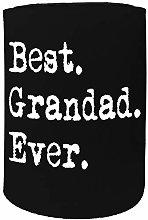 Stubby Holder - Best Grandad Ever - Funny Novelty