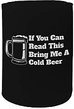 Stubby Holder - If You Can Read Cold Beer Funny -