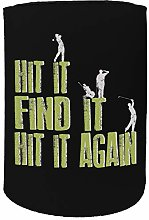 Stubby Holder - OOB hit it find Golf - Funny