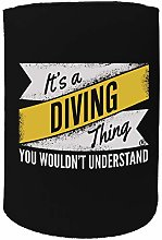Stubby Holder - OW its a Diving Thing Scuba Diving