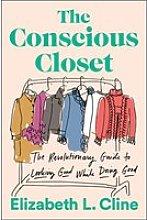 The Conscious Closet Paperback Book