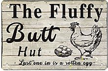 The Fluffy Butt Hut Chicken Coop Tin Sign,Funny