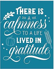 There is a Calmness to a Life Lived in Gratitude
