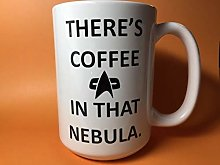 Theres Coffee in That Nebula Star Trek Coffee Mug