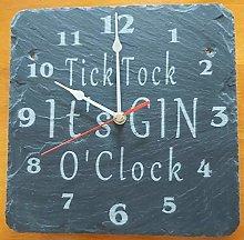 Tick Tock it's Gin O'Clock Slate Clock