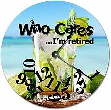 Tr73ans Who Cares I'm Retired Lemonade Clock,