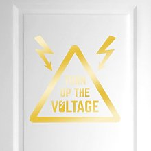 Turn up the Voltage Door Room Wall Sticker Happy