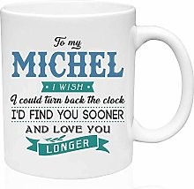 Valentine Gifts for Him to My Michel I Wish I