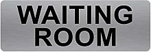 Waiting Room Sign-TEXT ONLY-Brushed Silver