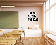 Wall Decal Vinyl Wall Art, Make Today Awesome