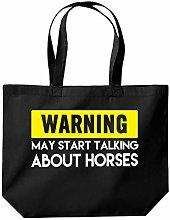 Warning May Start Talking About Horses Tote