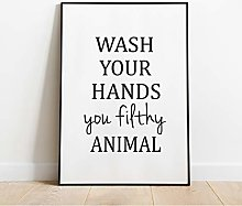 Wash Your Hands You Filthy Animal Bathroom Print