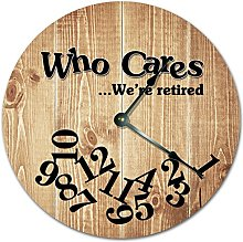 Wood Who Cares We're Retired Wooden Wall