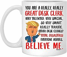You are Great Desk Clerk Funny Saying White Coffee