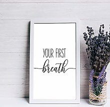 Your First Breath wood sign Nursery Print sign